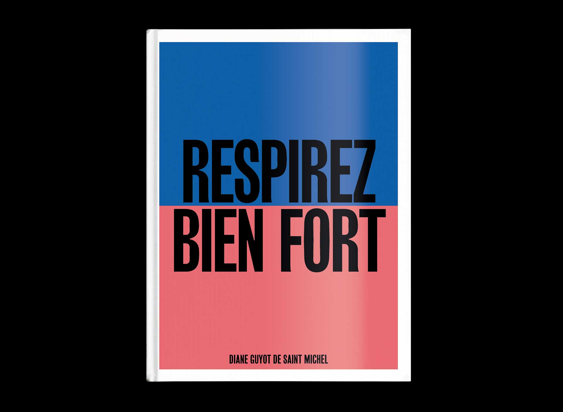 Respirez Bien Fort — Bookdesign